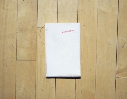 Autonomi, Process Book