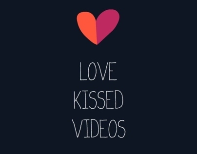 Love kissed video