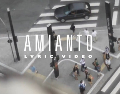 Amianto (Lyric Video)