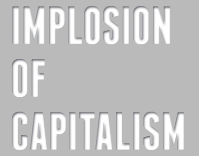 The Implosion of Capitalism by Samir Amin