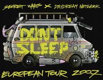 DONT SLEEP EUROPEAN TOUR 2007