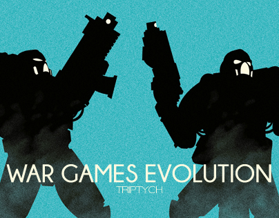 WAR GAMES EVOLUTION - TRIPTYCH