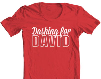 """Dashing for David"" Tshirt Design"