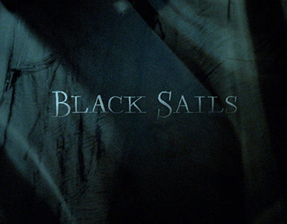 Black Sails. Handmade Type for Title credits