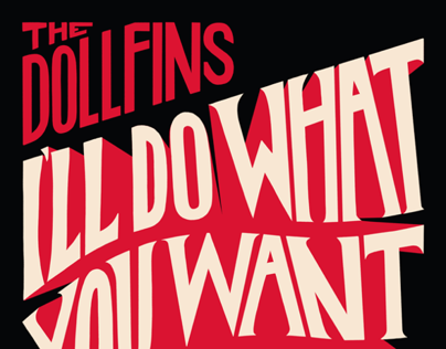 The Dollfins: Ill Do What You Want Me To