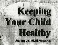 Zine discussing Autism v. MMR Vaccine