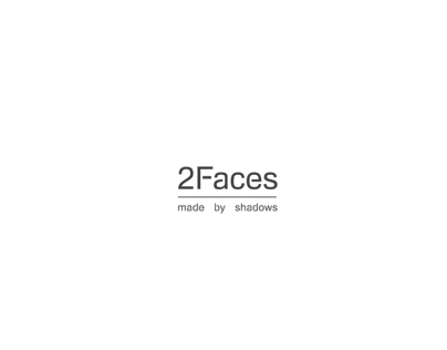 2Faces | Made by shadows