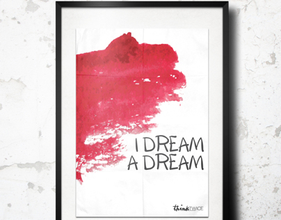 Think Twice Project: I Dream A Dream