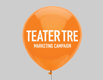 Teater Tre – marketing campaign