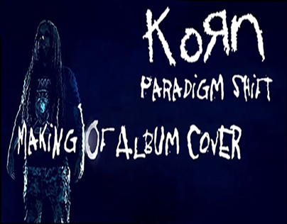 Korn - Making of Paradigm Shift cover album