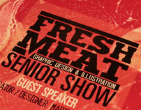 Fresh Meat Sr. Show