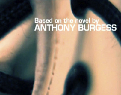 A Clockwork Orange Title Sequence