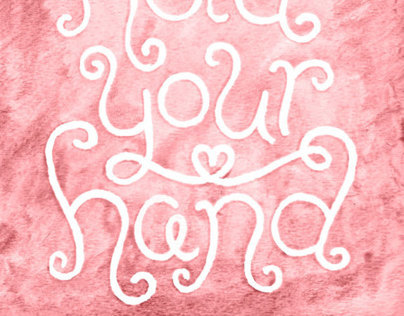 """""""I Want to Hold Your Hand"""" lettering"""