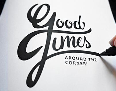 Good Times - Around the Corner