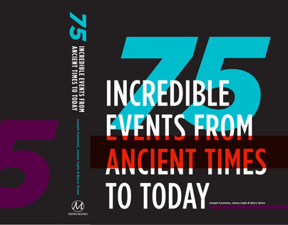 75 Incredible Events from Ancient Times to Today