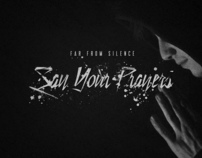 Far From Silence - Say Your Prayers EP