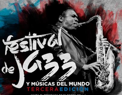 3er FESTIVAL DE JAZZ Y MÚSICAS DEL MUNDO