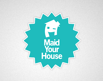 Maid Your House