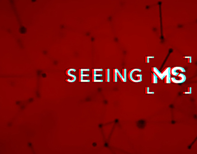 #SEEING MS Fighting an Invisible Disease
