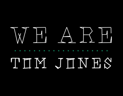 We are Tom Jones - font