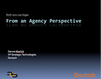 DUO 2011: Las Vegas -- From the Agency Perspective