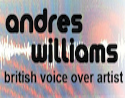ANDRES WILLIAMS - ACTOR / VOICE ARTIST