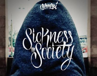 Sickness in society . John Lui