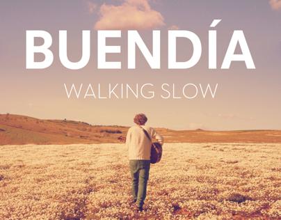 BUENDÍA - Walking Slow