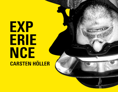 Experience Carsten Holler