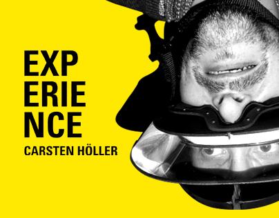 Experience Carsten Holler