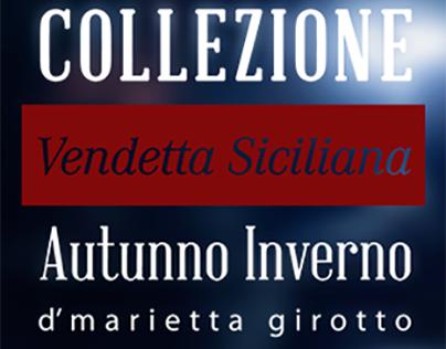 Collezione Vendetta Siciliana Autunno Inverno | DMG