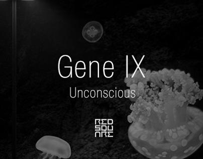 GENE IX: Unconscious