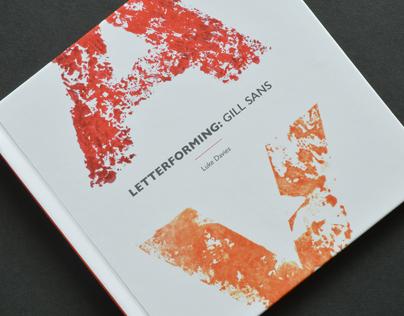 Letterforming: Gill Sans