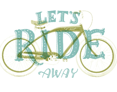 Lets Ride Away