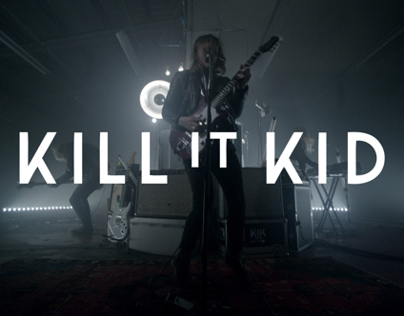 Kill It Kid - Ill be the first