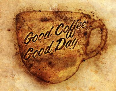 Good Coffee Good Day
