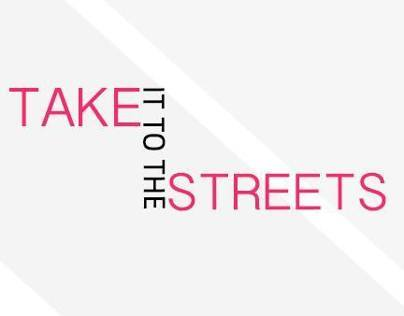 TAKEITTOTHESTREETS_CREATIVES FOR DIGITAL MEDIA