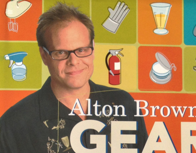 Alton Browns: Gear for Your Kitchen + User Manual