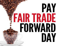 Pay Fairtrade Forward Day 2011