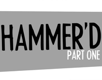 Hammer'd Part One - Pages 1-8
