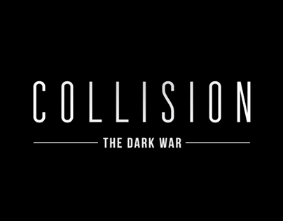Collision: The Dark War
