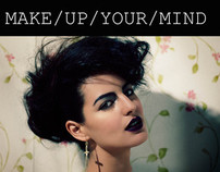 Make/Up/Your/Mind