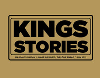 kings stories/diplome ensad juin 2011