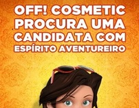 Explore o Mundo com OFF! Cosmetic
