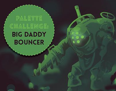 Palette Challenge: Big Daddy Bouncer