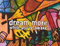 Dream more while youre awake