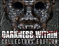Darkness Within: Collectors Edition