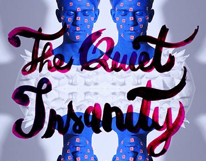 THE QUIET INSANITY - fashion film