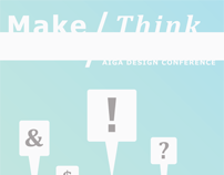 Make/Think: AIGA Design Conference 2009
