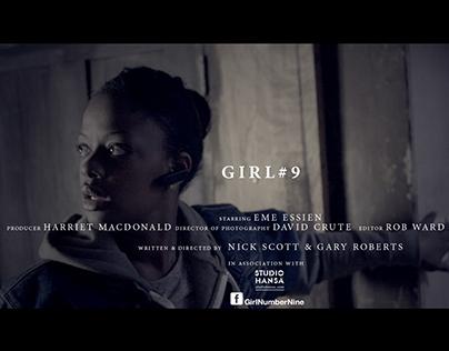 Girl#9: A short film. PLEASE VOTE @VIEWSAT FESTIVAL